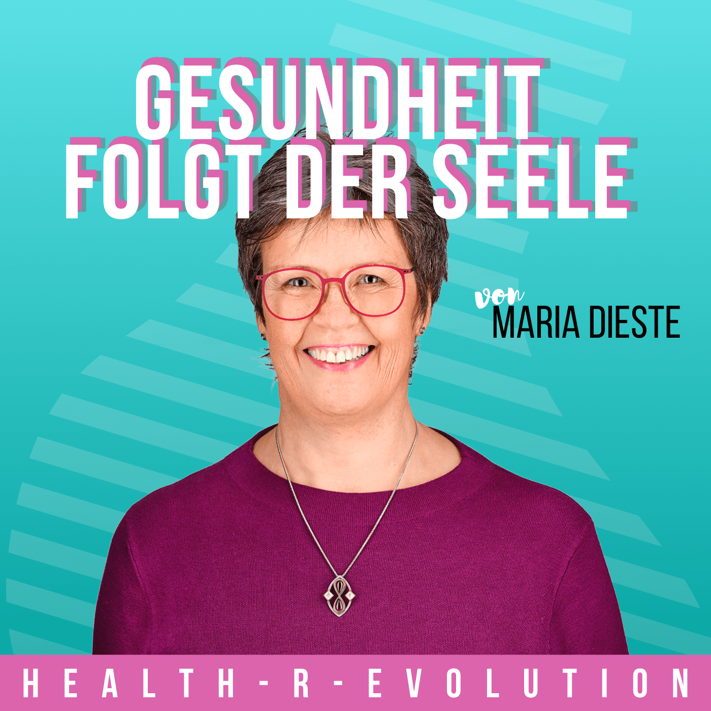 Gesundheit folgt der Seele - Health-R-Evolution