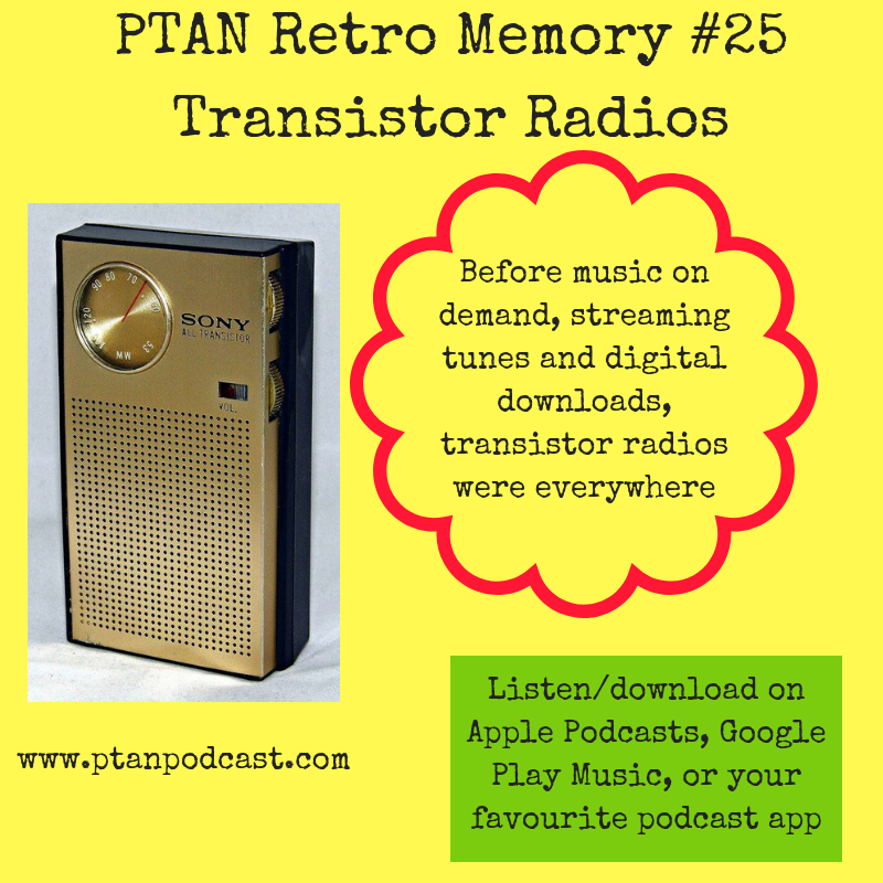 Retro Memory #25 - The Transistor Radio