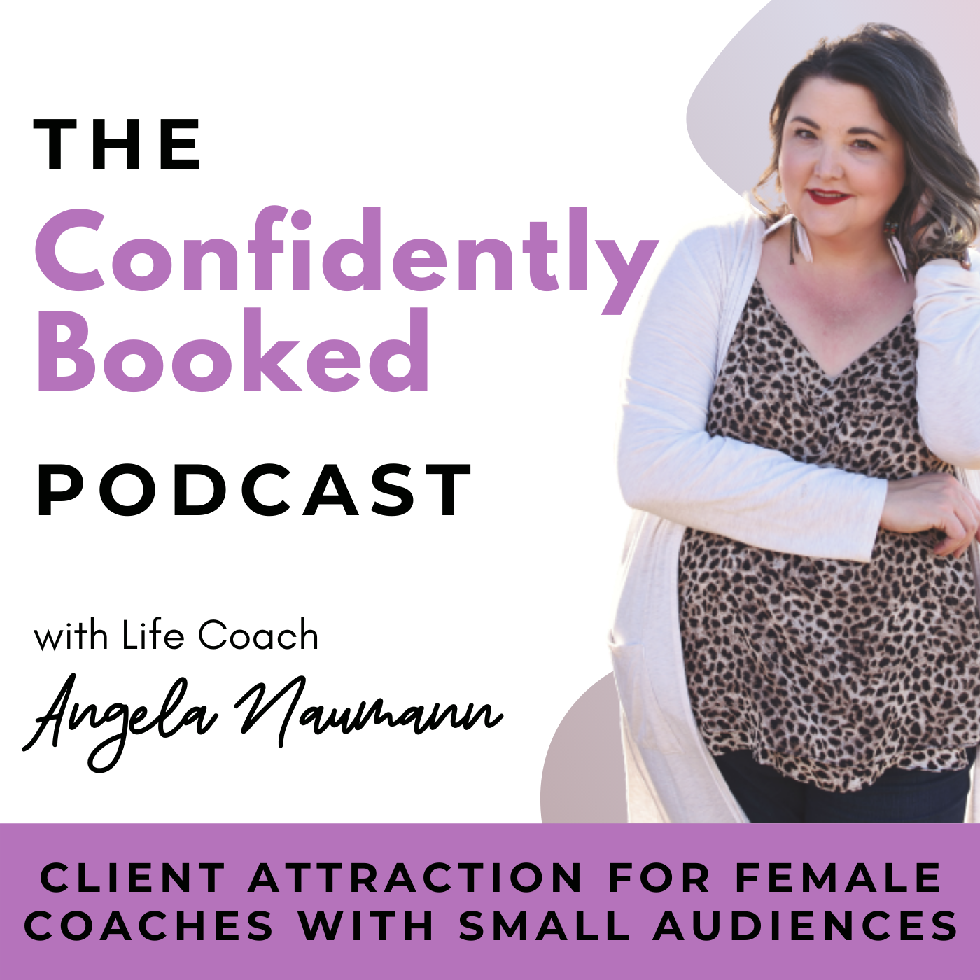 Confidently Booked Coaches | Client Attraction, Mindset & Strategy show art