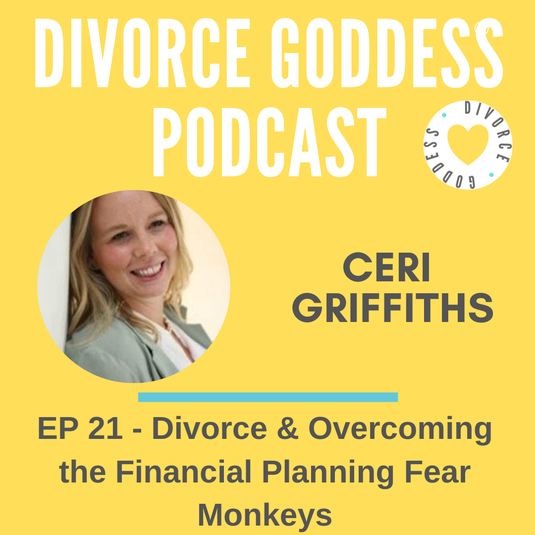 Divorce Goddess Podcast - Divorce & Overcoming Financial Planning Fear Monkeys