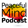 Artwork for Eating, Body Image, Weight Loss - Episode #9 - Peaceful Mind Podcast