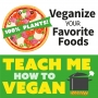 Artwork for How To Veganize Your Favorite Foods