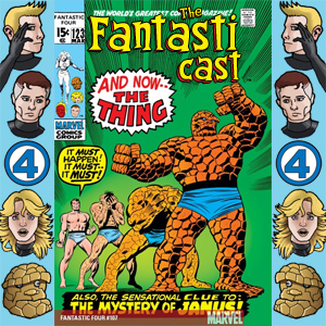 Episode 123: Fantastic Four #107 - And Now - The Thing!