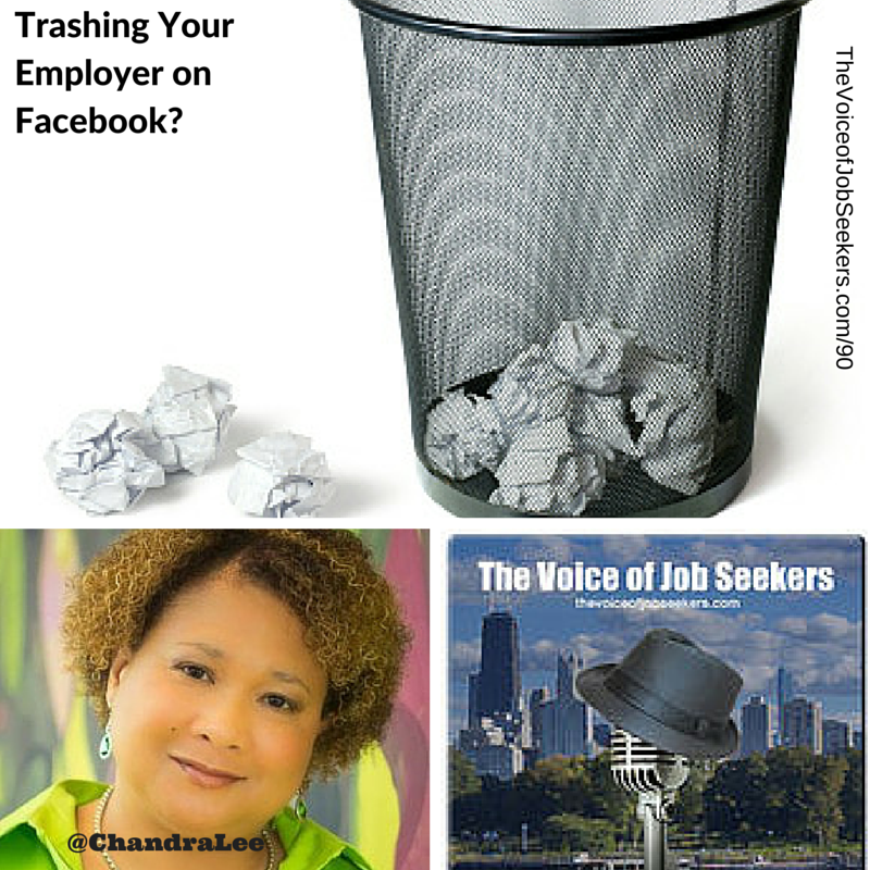 Why Trashing a Current Employer on Facebook Makes You Unhirable