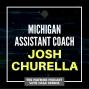 Artwork for Michigan assistant coach Josh Churella