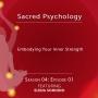 Artwork for Season 04: EP01 - Embodying Your Inner Strength with Elena Sonnino