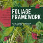 Artwork for How to Create a Foliage Framework for your Garden with Karen Chapman and Christina Salwitz