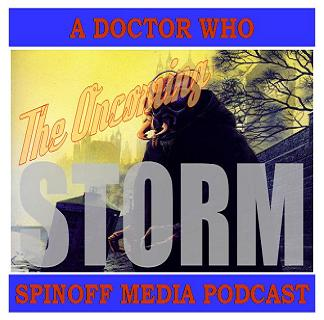 The Oncoming Storm Ep 54: NA # 17 Where's The Doctor?
