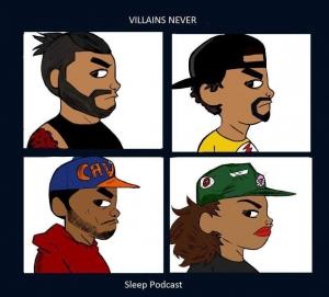 Villains Never Sleep