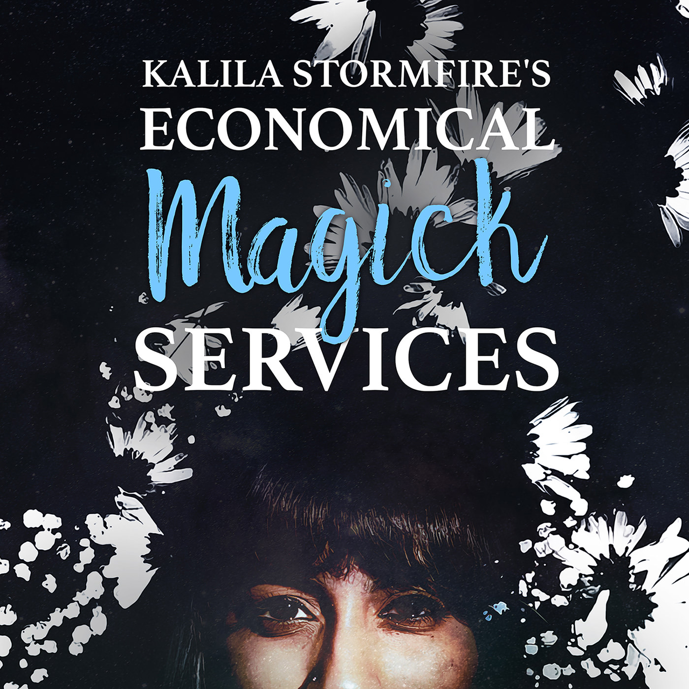 Kalila Stormfire's Economical Magick Services show art