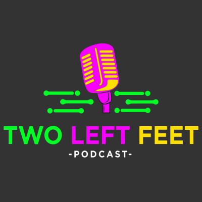 Two Left Feet Podcast show image