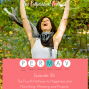 Artwork for The PurposeGirl Podcast Episode 036: The Fourth Pathway to Happiness and Flourishing – Meaning and Purpose