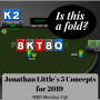 Artwork for 48 Jonathan Little's 5 Concepts for 2019 | MED Monday #48