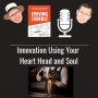 Artwork for Innovation Using Your Heart Head and Soul
