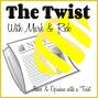 Artwork for Twist #18 Visible Trans Men, Buying the Bi, and Hxstory Lessons (Seriously?)