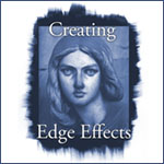 Creating Edge Effects Part One with John Reuter