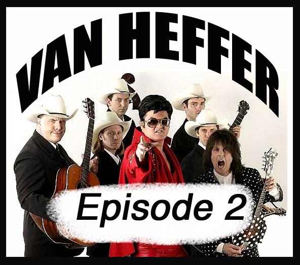 Van Heffer episode 2