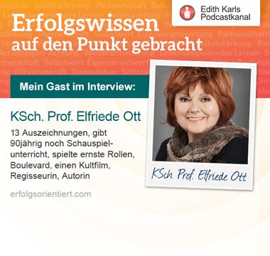 182 – Im Gespräch mit Kammerschauspielerin Prof. Elfriede Ott