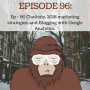 Artwork for Ep - 96 Chatbots, 2018 marketing strategies, and blogging with Google Analytics