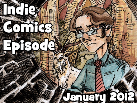 Cammy's Comic Corner - Indie Comics Episode - January 2012