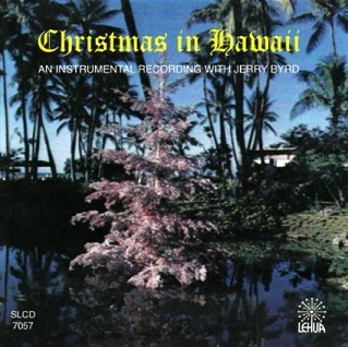 #18 - Jerry Byrd - Christmas in Hawaii