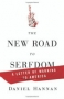 Artwork for Show 765 Book- The New Road to Serfdom: A Letter of Warning to America. 2 Segments from the author Daniel Hannan