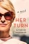 Artwork for Katherine Ashenburg: Her Turn