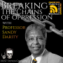 Artwork for Breaking The Chains of Oppression with Prof. Sandy Darity