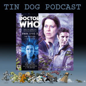 TDP 458: DOCTOR WHO  DARK EYES 3.2