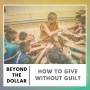Artwork for How to Give Without Guilt