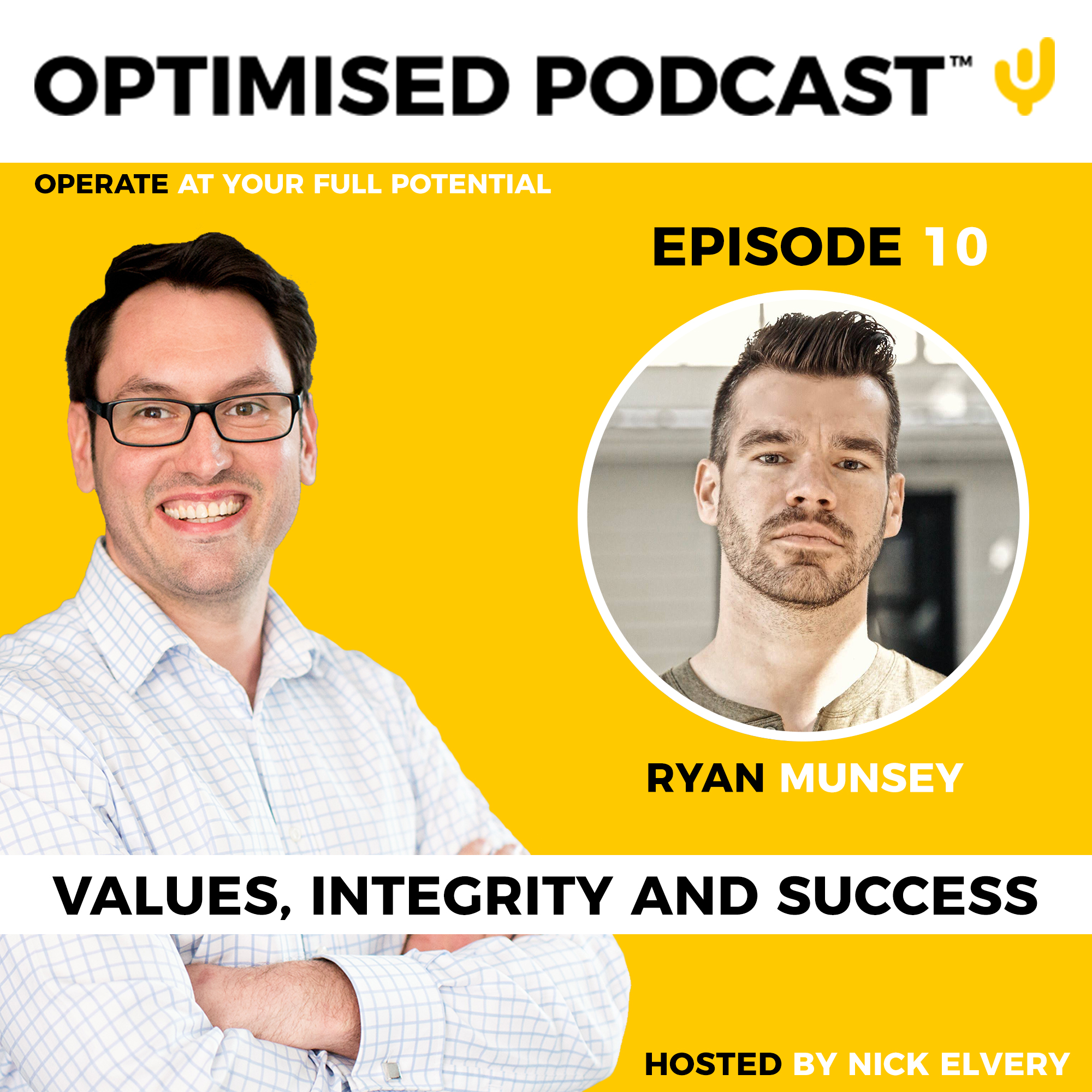 #10 - Values, integrity and success with Ryan Munsey
