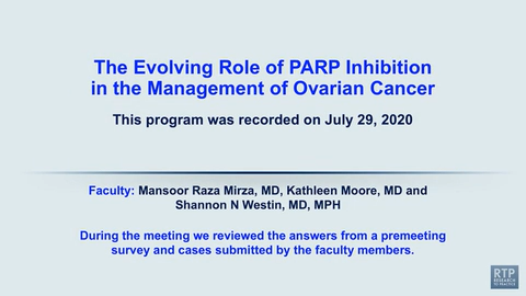 Artwork for Ovarian Cancer | The Evolving Role of PARP Inhibition in the Management of Ovarian Cancer