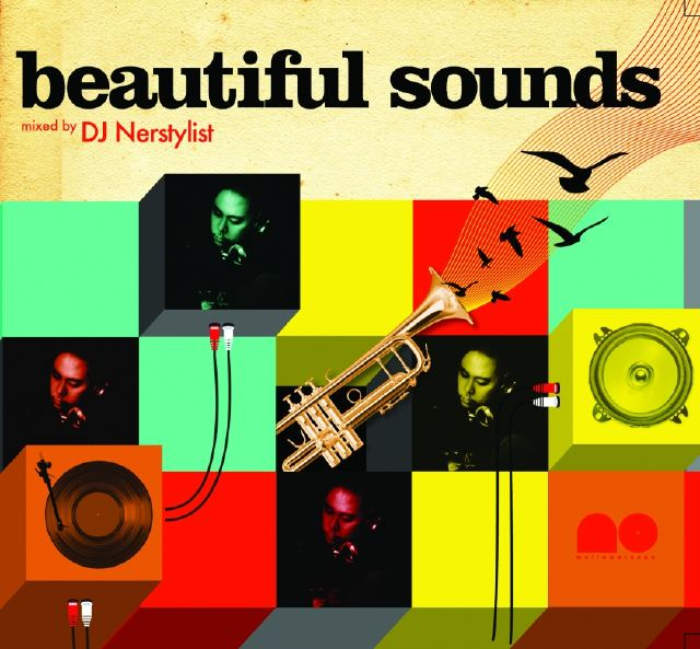 Beautiful Sounds by DJ Nerstylist