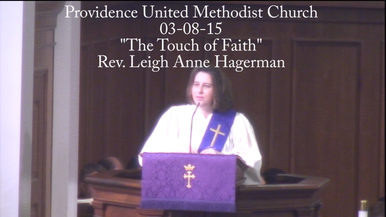 "Traditional Sermon ""The Touch of Faith"""