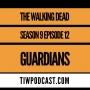 Artwork for The Walking Dead s9e12 Guardians