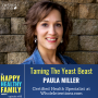 Artwork for Taming The Yeast Beast with Paula Miller ep 008