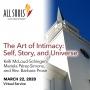 Artwork for 'THE ART OF INTIMACY: SELF, STORY, AND UNIVERSE' - A service by Kelli McLoud-Schingen, Mariela Pérez-Simons, and Rev. Barbara Prose (Virtual Service)