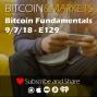 Artwork for Bitcoin Fundamentals - 9/7/2018 - E129