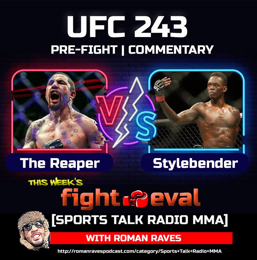Artwork for Robert Whittaker vs Israel Adesanya UFC 243 Sports Talk Radio MMA