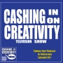 Artwork for  CC261 Taking the Cashing in on Creativity Podcast to Television