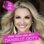 Artwork for Miss Teen USA 2011 Danielle Doty - Winning Miss Teen USA, the Years After and Being Diagnosed with Melanoma
