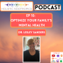 Artwork for Optimize Your Family's Mental Health with Dr. Lesley Sanders (Ep 10)