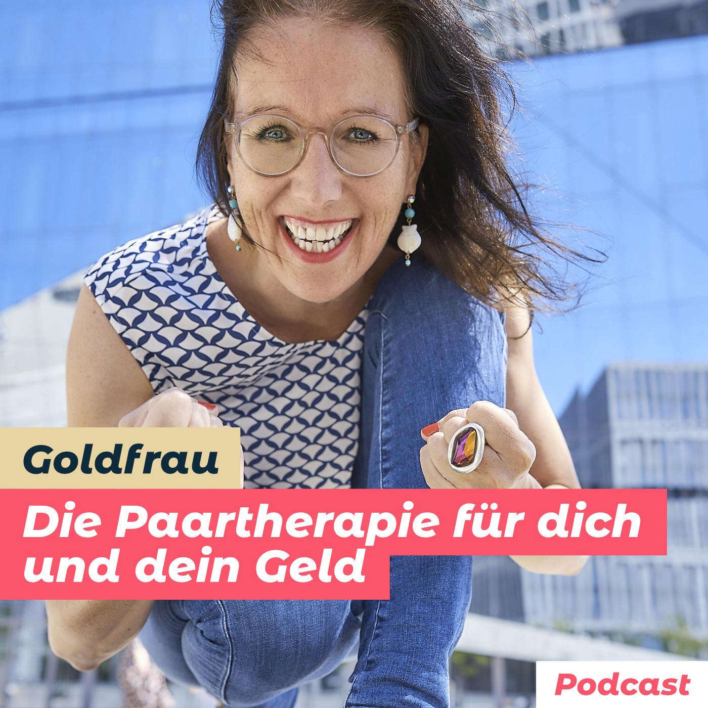 Goldfrau Podcast: Die Paartherapie für dich und das Geld show art