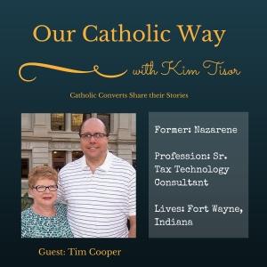 Episode 10: Our Catholic Way