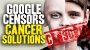Artwork for If you're diagnosed with cancer one day, you'll wish Google hadn't censored Natural News