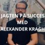Artwork for #29: Jagten på Succes med Alexander Kragh (Statum)