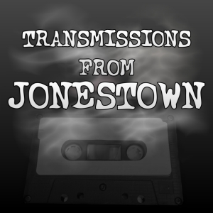 Transmissions From Jonestown
