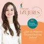Artwork for ¿Qué es Mujeres Emprendedoras Online?