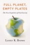Artwork for Press Teleconference with Lester Brown on Release of Full Planet, Empty Plates