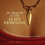 Artwork for Craig S. Barnes In Search of the Lost Feminine